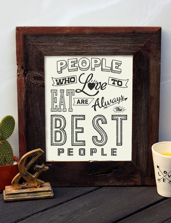 People Who Love to Eat Print from Tasty Yummies Etsy Shop