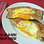 Egg-in-a-hole Grilled Cheese sandwich