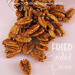 Fried Candied Pecans-dip them in chocolate for even more deliciousness!