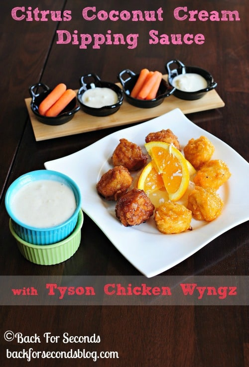 Citrus-Coconut-Cream-Dipping-Sauce-with-Tyson-Chicken-Wyngz