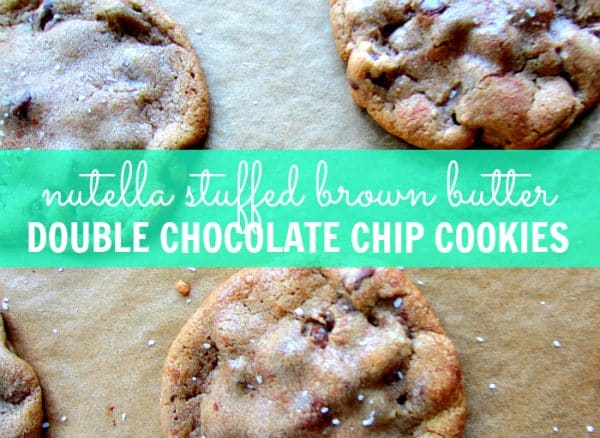 NUTELLA, BROWN BUTTER, AND CHOCOLATE CHIP COOKIES