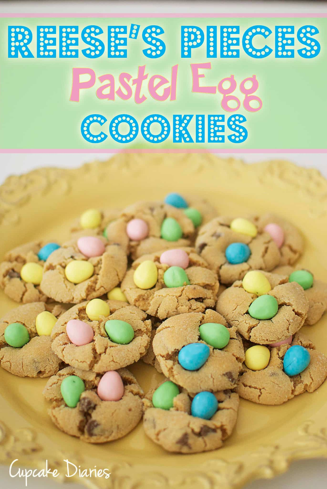 50 Pastel Desserts for Spring: Reese's Pieces Pastel Egg Cookies