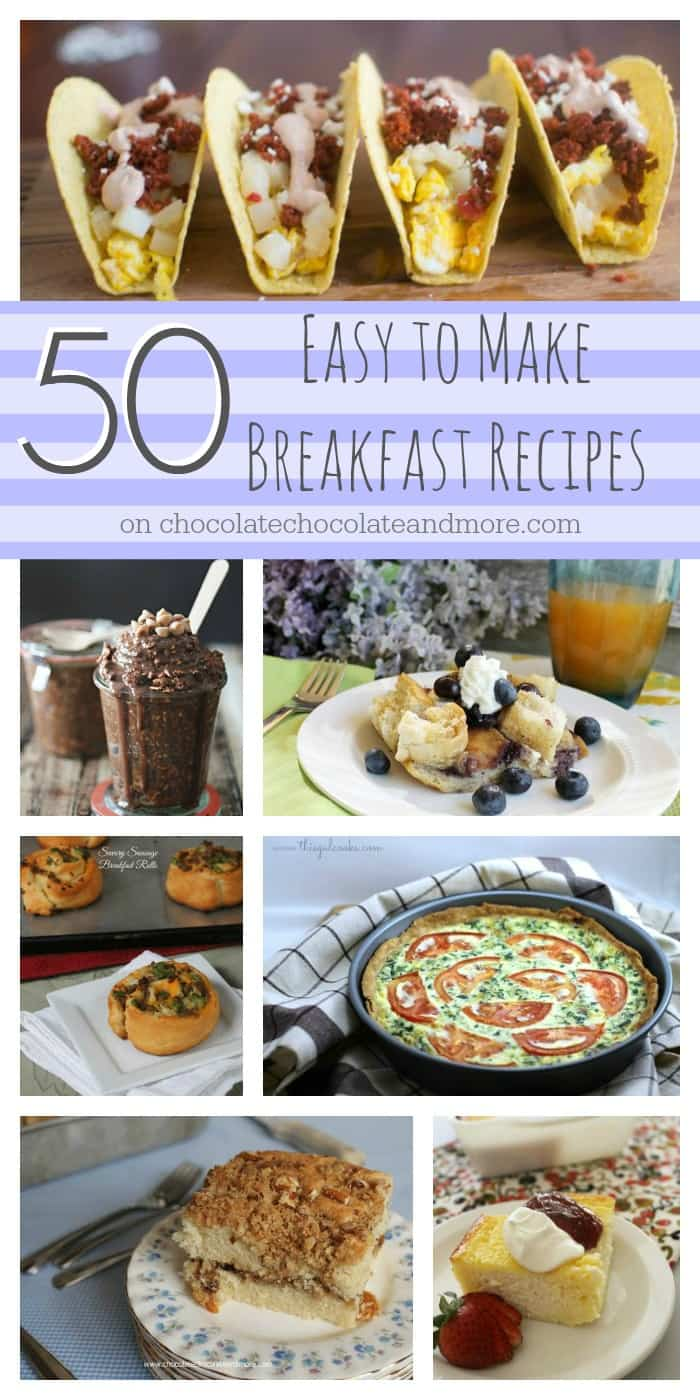 50 Easy to Make Breakfast Recipes