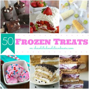 50 Frozen Treats found at Chocolate, Chocolate and more