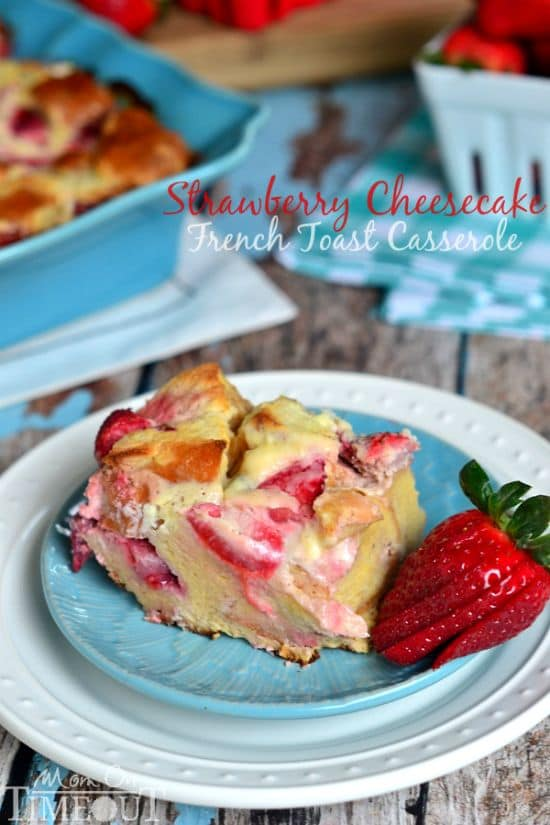 50 Easy to Make Breakfast Recipes: Strawberry Cheesecake French Toast Casserole