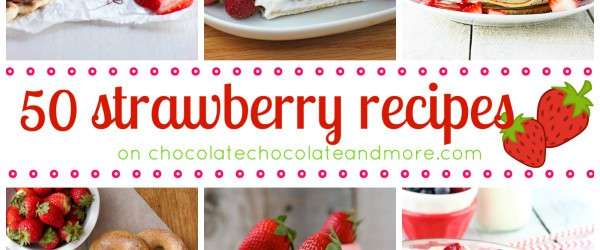 50 Strawberry Recipes