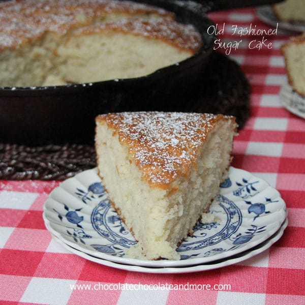 Old Fashioned Sugar Cake - Chocolate Chocolate and More!