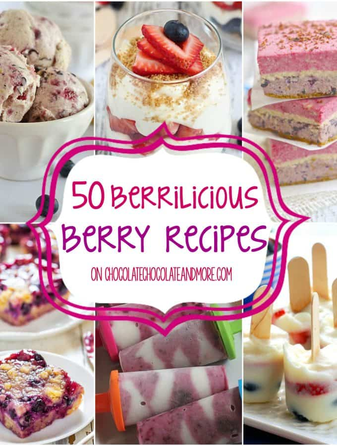 50 Berrilicious Berry Recipes