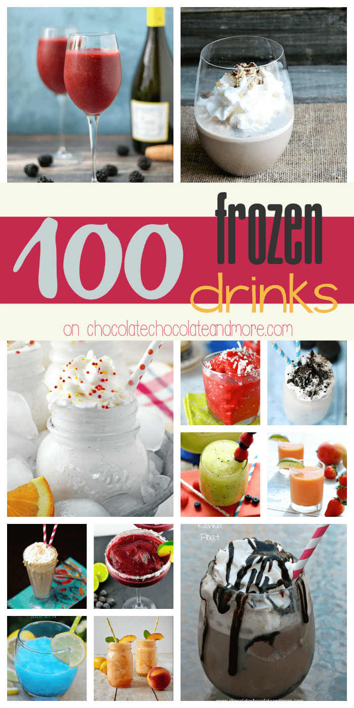 100 Frozen Drinks- Chocolate, vanilla, fruity, boozy, healthy, indulgent. Something for everyone!