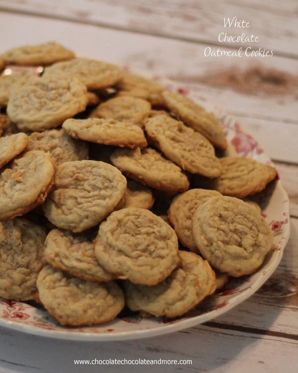 White Chocolate Oatmeal Cookies - Chocolate Chocolate and More!