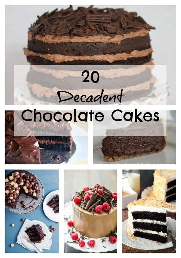 20 Decadent Chocolate Cakes